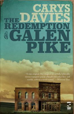 The Redemption of Galen Pike : And Other Stories