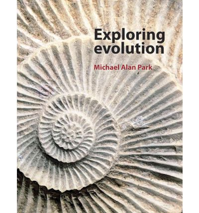 Exploring Evolution  Hardcover   Oct 23, 2012  Micheal Park