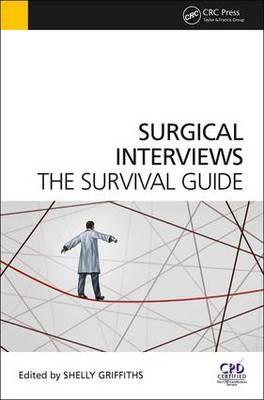 Surgical Interviews: The Survival Guide