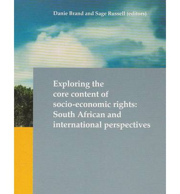 Exploring the Core Content of Socio-Economic Rights