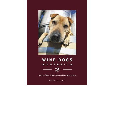 Wine Dogs Of Australia 2