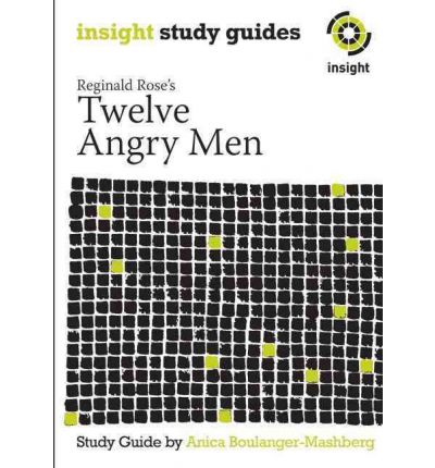 an analysis of the book 12 angry men by reginald rose Teaching the play twelve angry men a wealth of suggestions for working with  the play from a director's point of view character analysis, background research, .