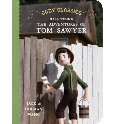 Cozy Classics: the Adventures of Tom Sawyer