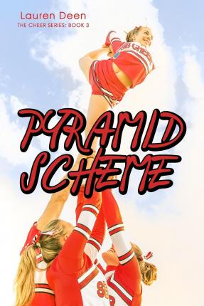 Ebooks pdf pyramid scheme the cheer series 3 by lauren deen pyramid scheme the cheer series 3 fandeluxe PDF