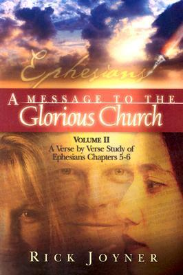 Ephesians: v.2 : Message to Glorious