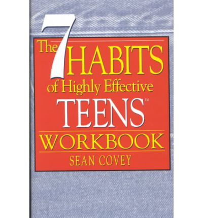 The 7 Habits of Highly Effective Teens: Workbook