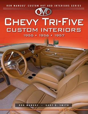 Chevy Tri Five Custom Interiors Ron Mangus 9781931128254