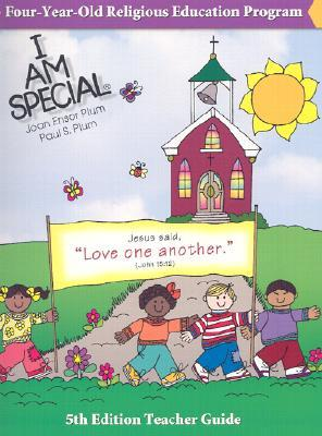 I Am Special : 4-Year-Old Religious Education Program