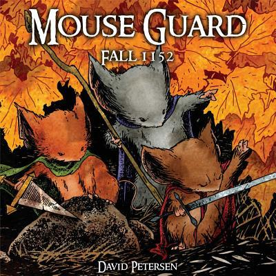 Mouse Guard: Fall 1152 v. 1