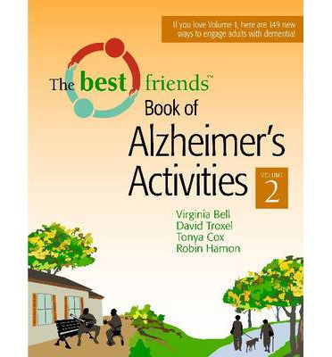 Best Friends Book of Alzheimer's Activities: Volume 2