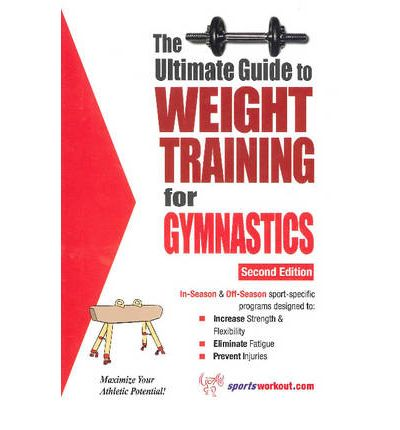 Ultimate Guide to Weight Training for Gymnastics