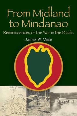 From Midland to Mindanao : Reminiscences of the War in the Paciffic