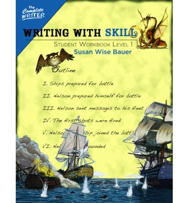 Writing with Skill, Level 1: Student Workbook