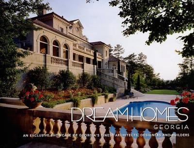 Dream homes georgia panache partners llc 9781933415024 for Dream homes georgia