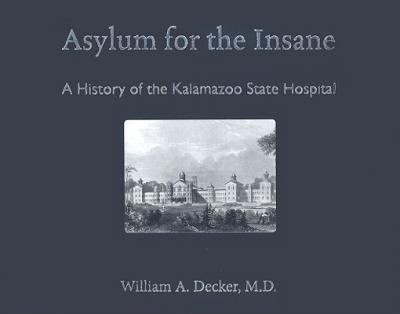 Asylum for the Insane