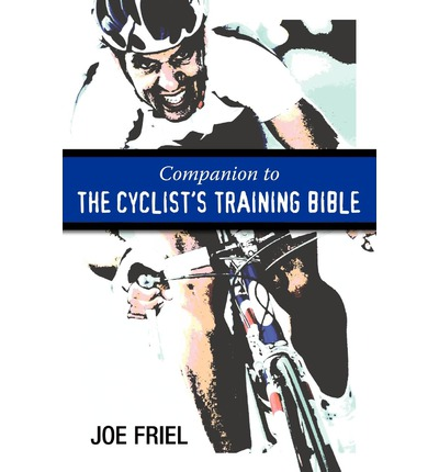 Companion to the Cyclist's Training Bible