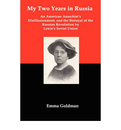 an analysis of emma goldman complained soviet russia who become the modern socialist lourdes Freedom and revolution in 1922 emma goldman complained soviet russia, had become the modern socialist lourdes, to which the.
