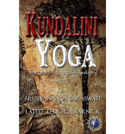 Kundalini Yoga : The Shakti Path to Soul Awakening