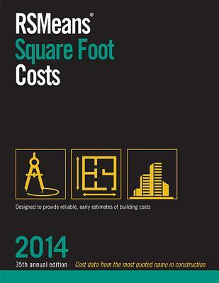 Rsmeans Square Foot Costs Marilyn Phelan 9781940238180