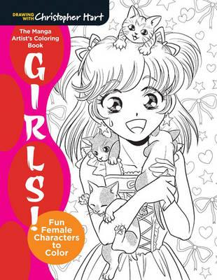 The Mighty Coloring Book of Manga Girls : Fun Female Characters to Color