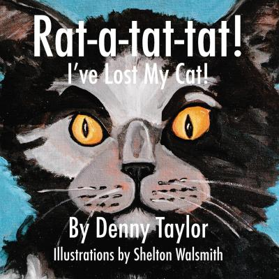 Rat-A-Tat-Tat! I've Lost My Cat!