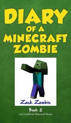 Diary of a Minecraft Zombie Book 2 : Bullies and Buddies