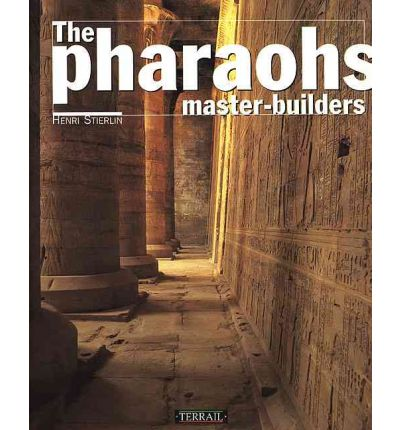 The Pharaohs Master-Builders