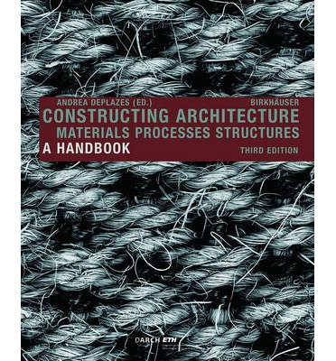 Constructing Architecture 2013