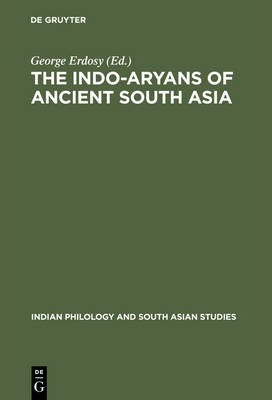 The Indo-Aryans of Ancient South Asia