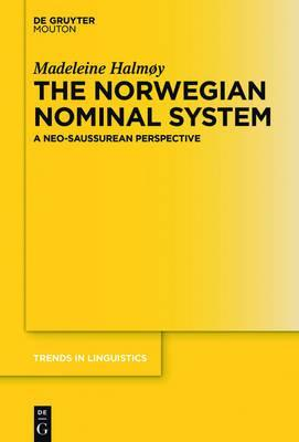 The Norwegian Nominal System : A Neo-Saussurean Perspective