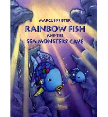 Rainbow fish and the sea monster 39 s cave marcus pfister for Monster advanced search