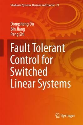 Fault Tolerant Control for Switched Linear Systems