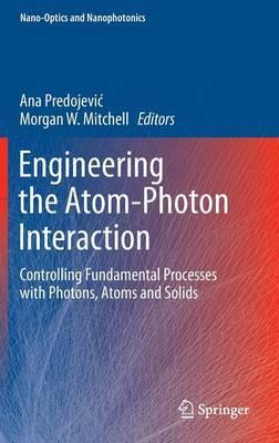 Engineering the Atom-Photon Interaction 2015 : Controlling Fundamental Processes with Photons, Atoms and Solids