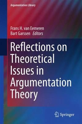 Reflections on Theoretical Issues in Argumentation Theory 2015