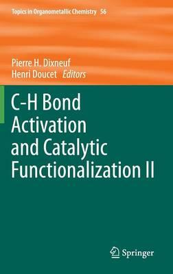 C-H Bond Activation and Catalytic Functionalization II 2016