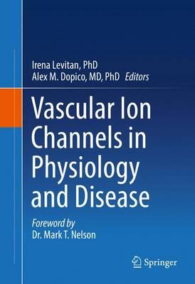 Vascular Ion Channels in Physiology and Disease 2016