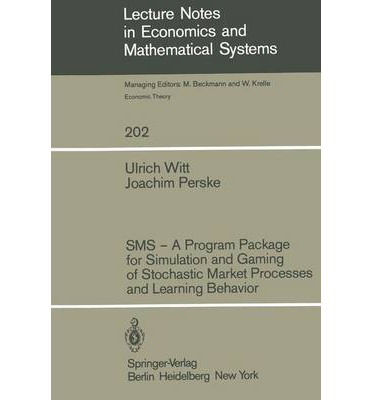 SMS - A Program Package for Simulation and Gaming of Stochastic Market Processes and Learning Behavior