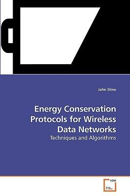 Energy Conservation Protocols for Wireless Data Networks