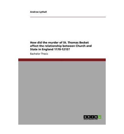 the relationship between state and church essay How did the murder of st thomas becket affect the relationship between church and state in relationship between church and state prior to the essay.