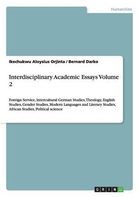 interdisciplinary studies thesis Below are some examples of disciplines studied and theses completed by graduates of the mais/mals program: melvin beavers (rhetoric, history, mass communic.