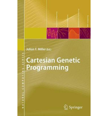 cartesian genetic programming julian f miller