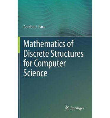 Mathematics of Discrete Structures for Computer Science