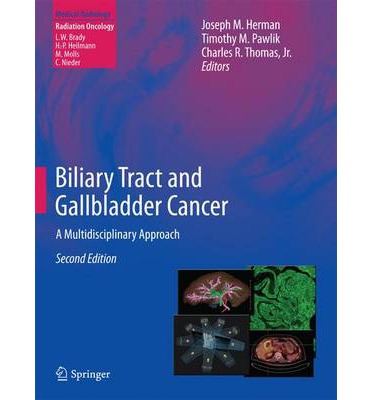 Biliary Tract and Gallbladder Cancer 2014 : A Multidisciplinary Approach