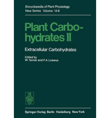 Plant Carbohydrates : Extracellular Carbohydrates