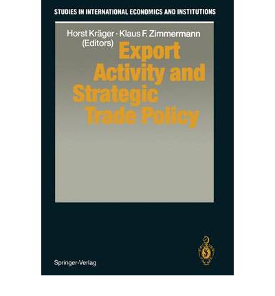export activity and strategic trade policy horst krager