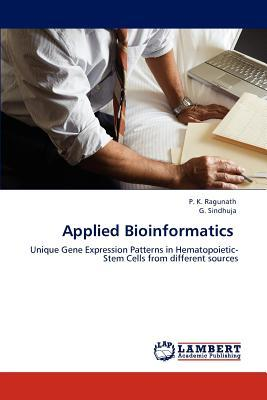 Scarica ebooks per telefoni cellulari gratuitamente Applied Bioinformatics 365911006X in italiano PDF RTF DJVU by P K Ragunath, G Sindhuja