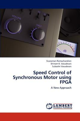Speed Control Of Synchronous Motor Using Fpga