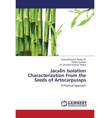 Jacalin Isolation Characterization from the Seeds of Artocarpussps