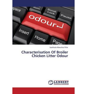 Characterisation of Broiler Chicken Litter Odour