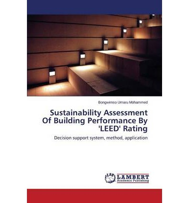 Sustainability Assessment of Building Performance by 'Leed' Rating
